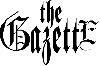 the GazettE`